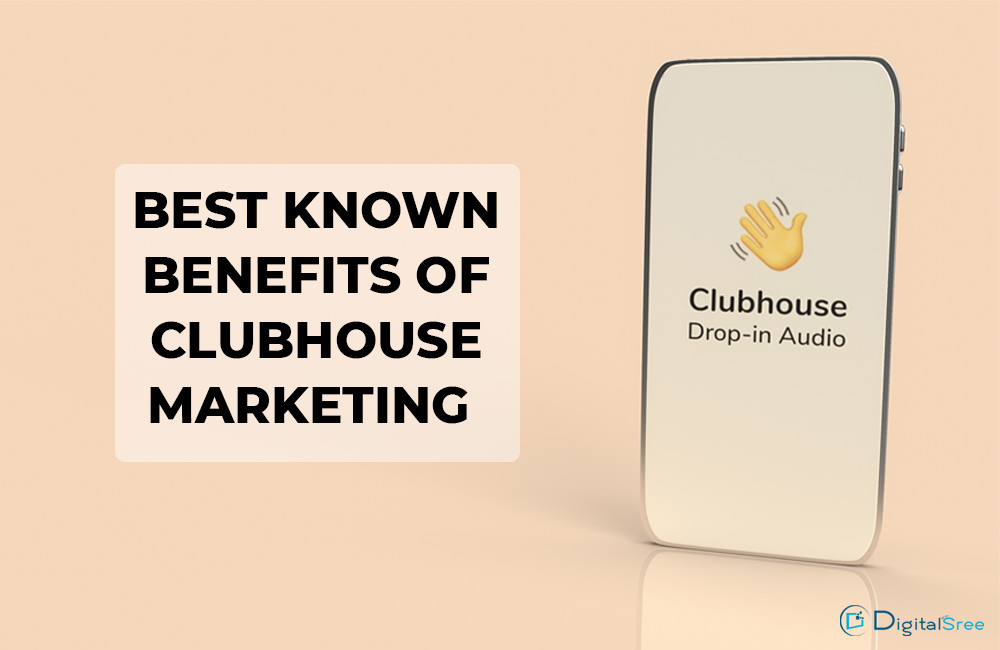 Best known benefits of clubhouse marketing