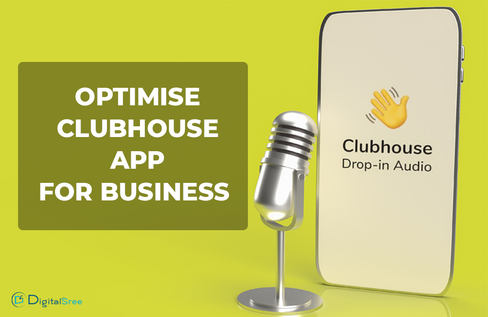 How to optimise Clubhouse app for business