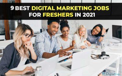9 digital marketing jobs for freshers in 2021