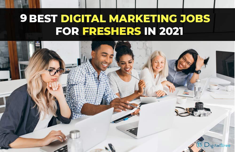 9-Best-Digital-marketing-jobs-for-freshers-in-2021