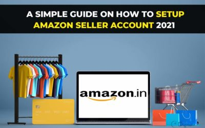 A simple guide on how to set up Amazon seller account 2021