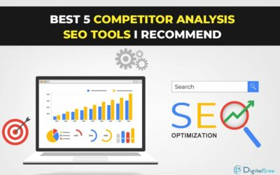 Best 5 Competitor analysis SEO tools I recommend