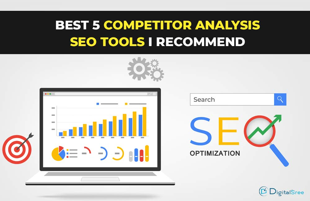 Best-5-Competitor-analysis-SEO-tools-I-recommend