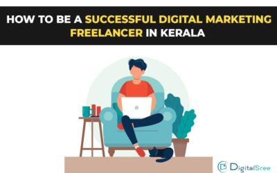 How to be a successful digital marketing freelancer in Kerala