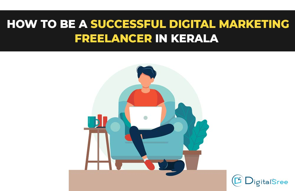 How-to-be-a-successful-digital-marketing-freelancer-in-Kerala