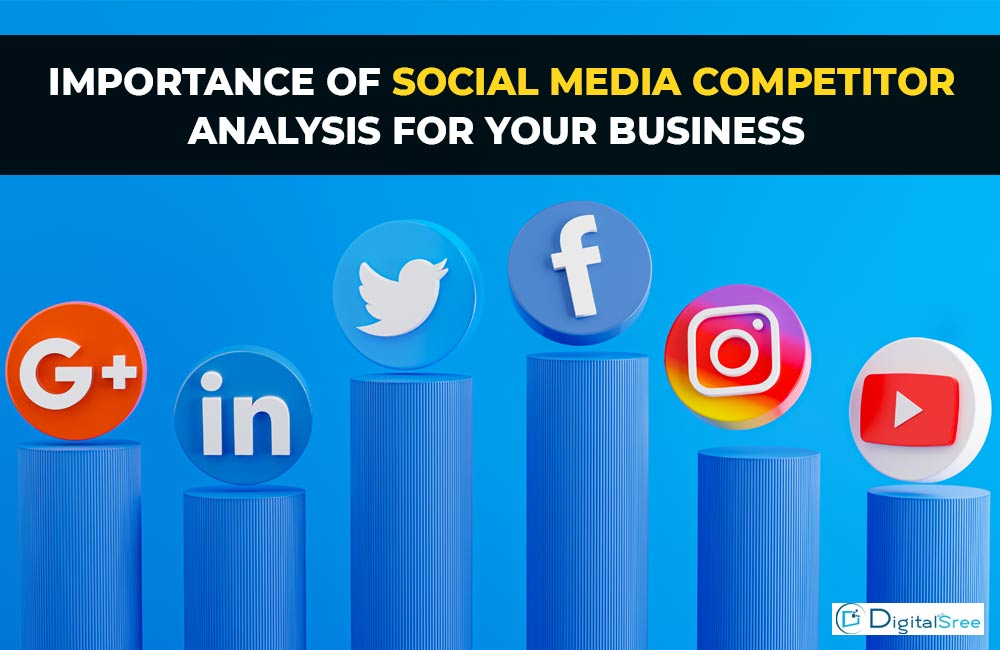 IMPORTANCE-OF-SOCIAL-MEDIA-COMPETITOR-ANALYSIS-FOR-YOUR-BUSINESS