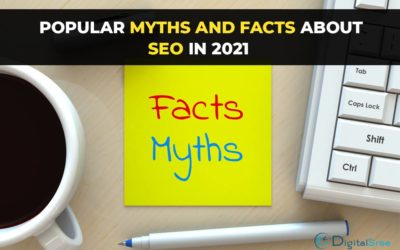 Popular myths and facts about SEO in 2021