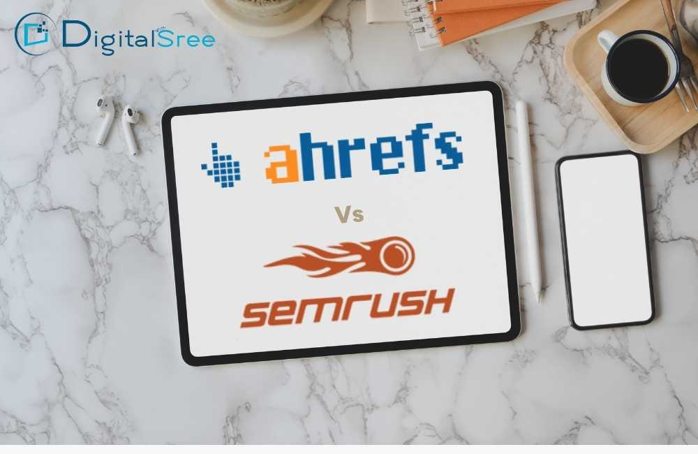 Which is better ahrefs vs semrush