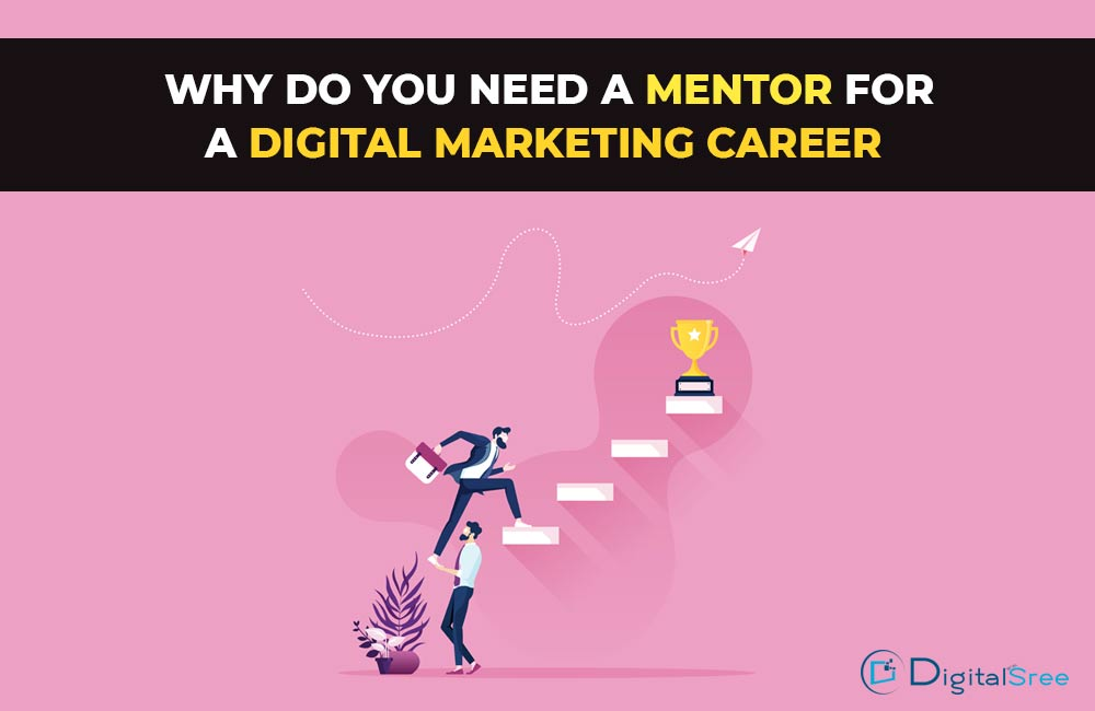 Why-do-you-need-a-mentor-for-a-digital-marketing-career
