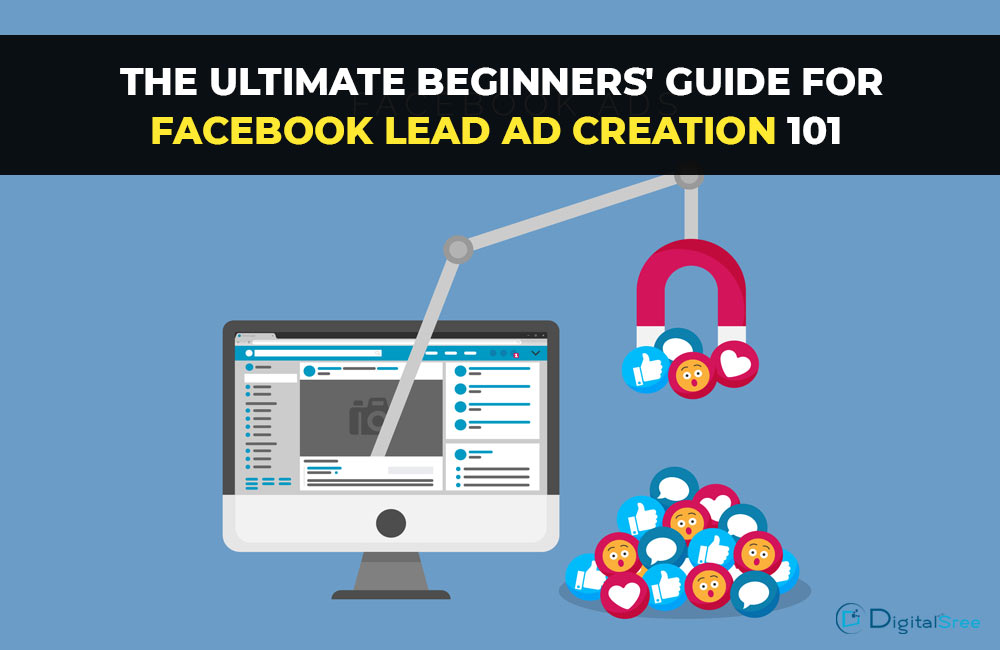 beginners guide for Facebook lead ad creation